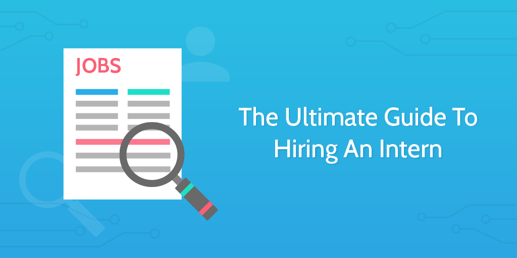 How to hire interns?