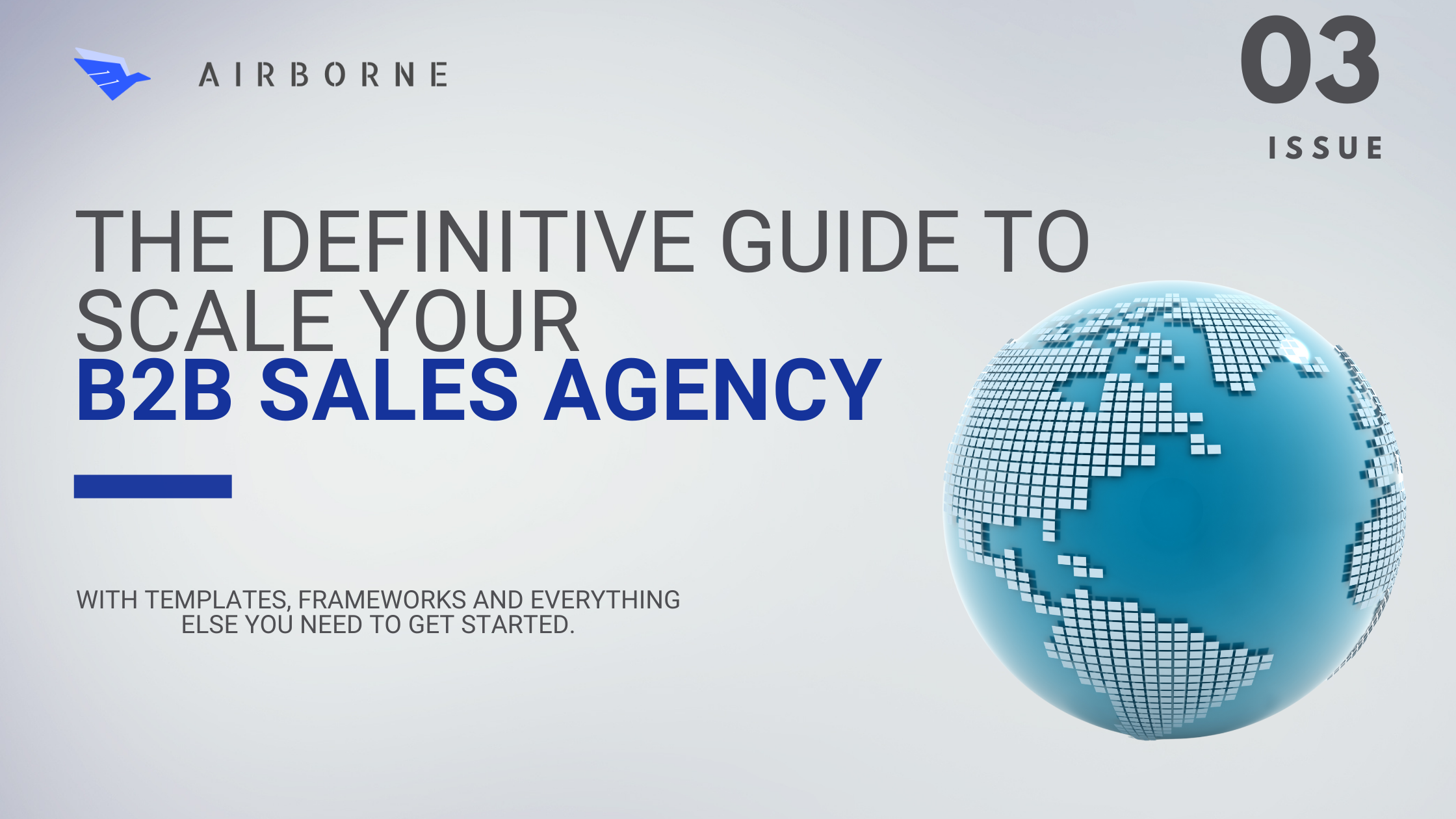 The Definitive Guide to Scale Your B2B Sales Agency