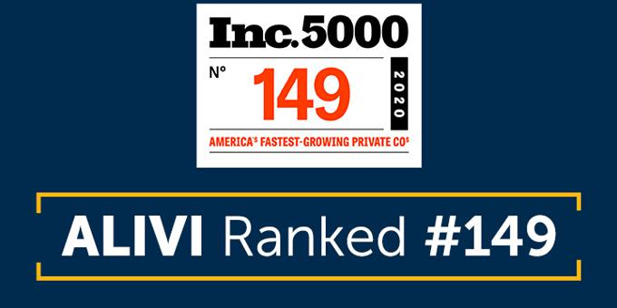 Alivi ranks No. 149 on the annual Inc. 5000, with a 3 Year Revenue Growth of 2564.25 Percent
