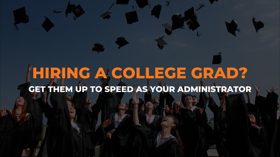 Hiring a college grad? Get them up to speed as your administrator for NetSuite