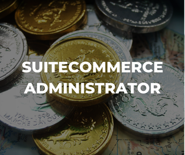 Learn how to be a SuiteCommerc administrator