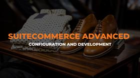 SuiteCommerce Advanced configuration and development
