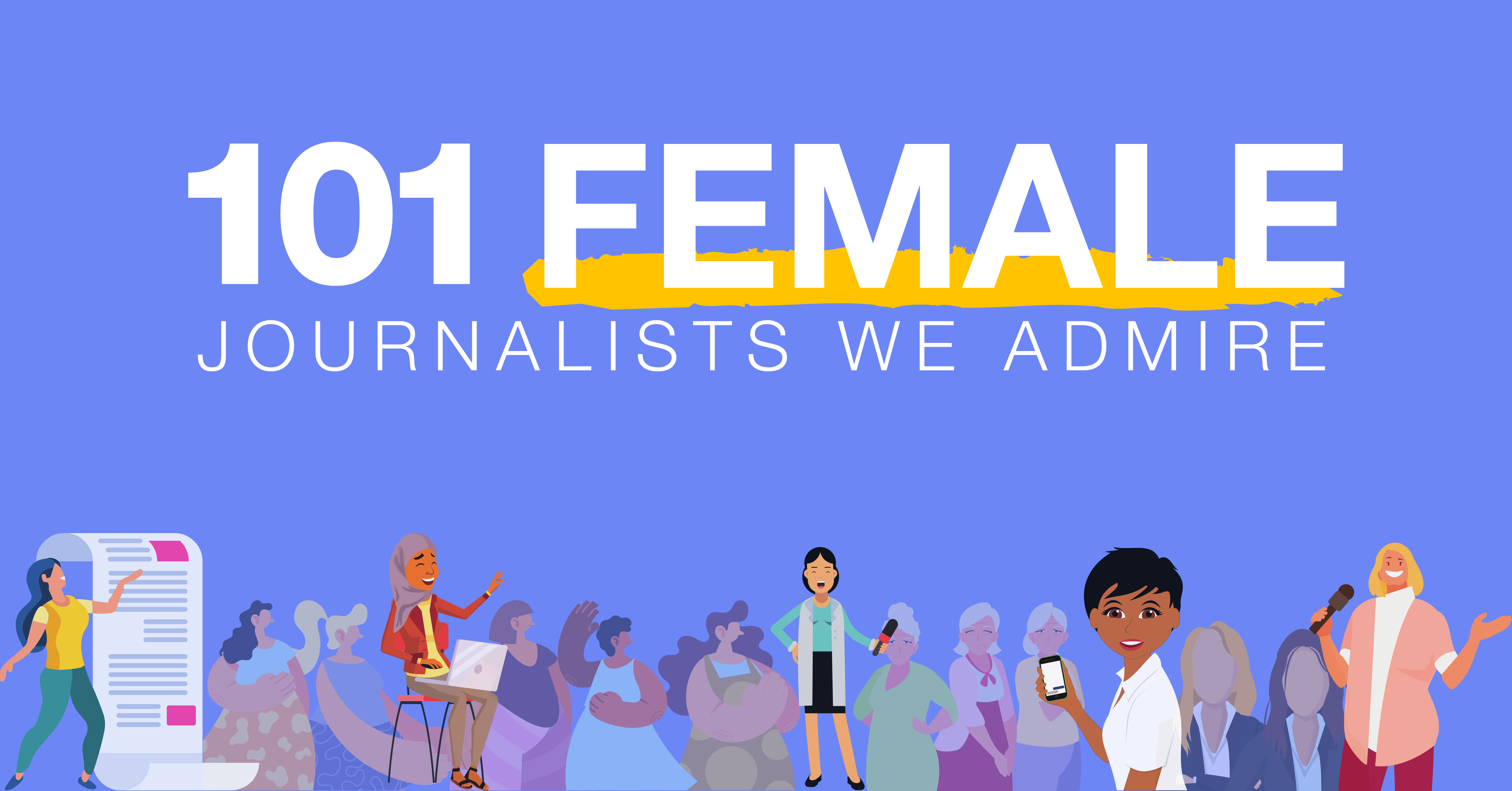 101 Female Journalists We Admire