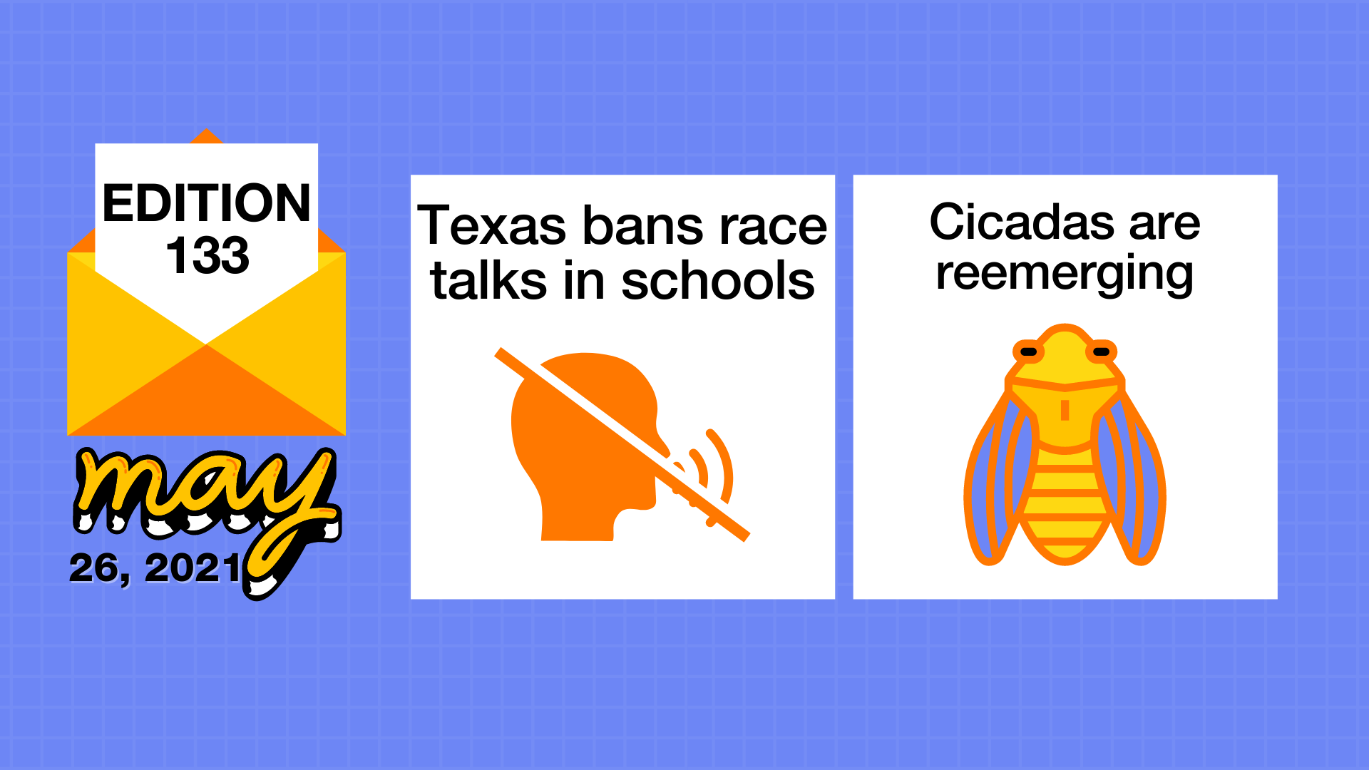 Texas bans racism education and Cicadas reemerge in the U.S.