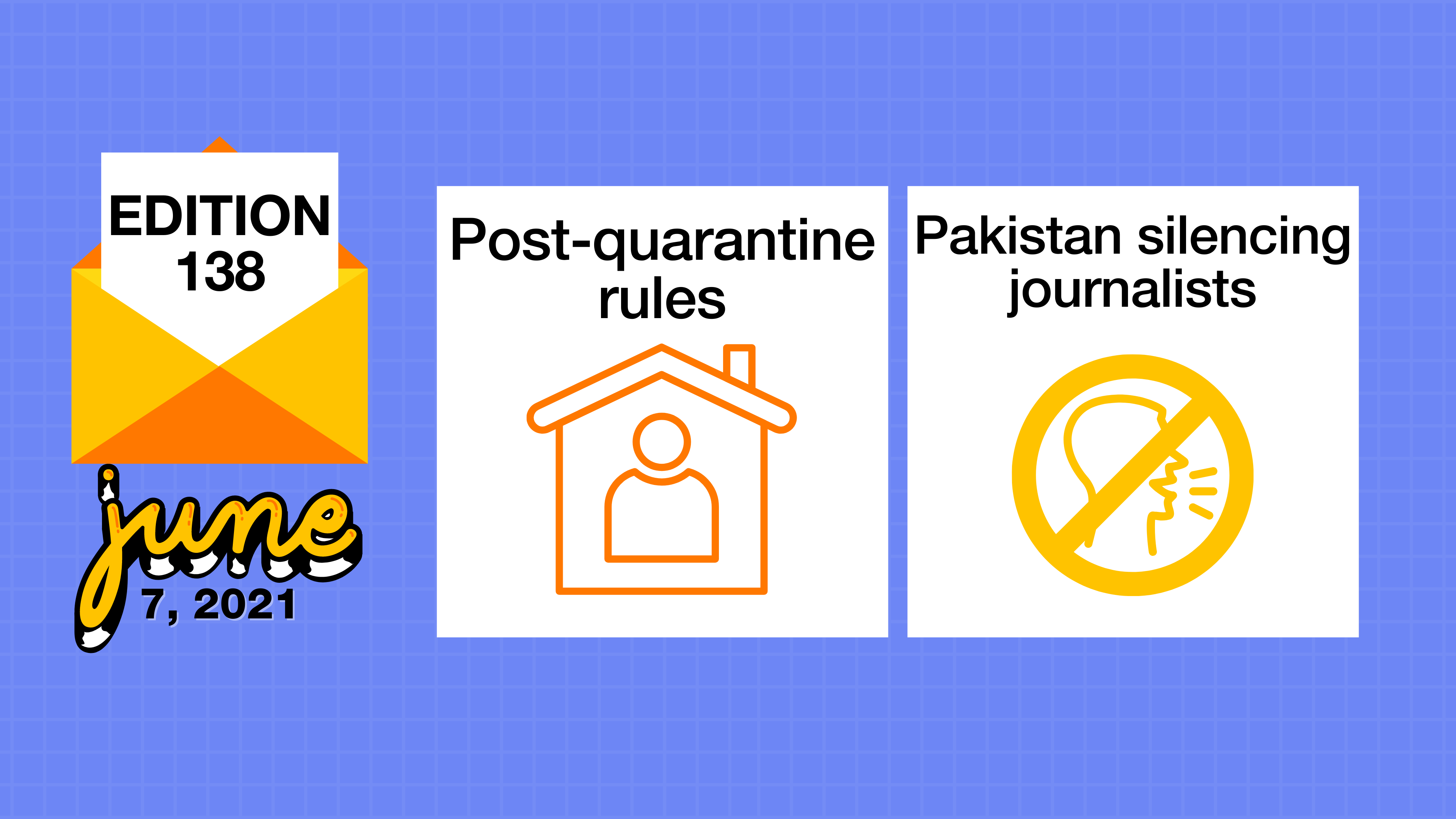 Post-quarantine rules and Pakistan silencing journalists