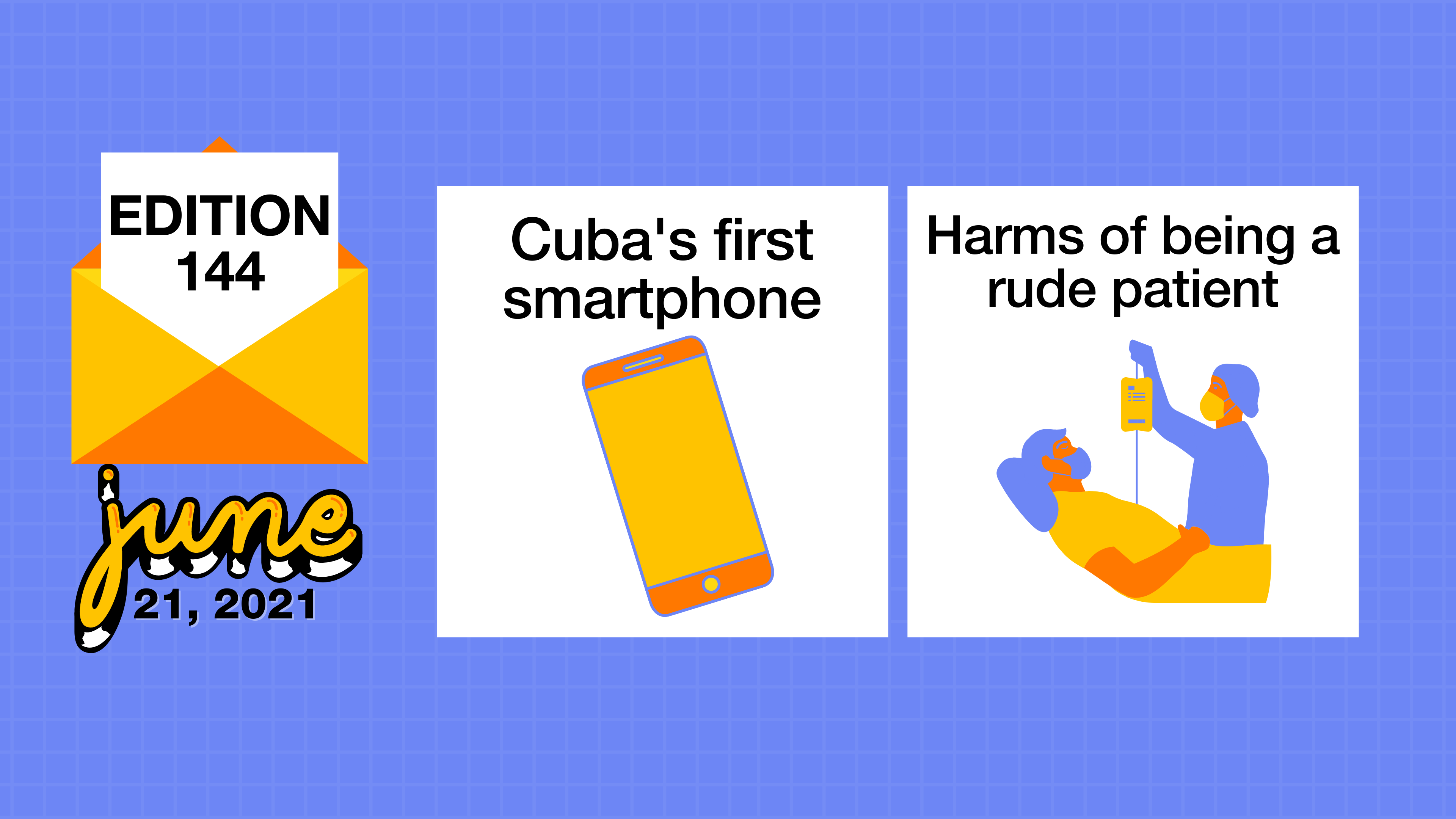 Cuba's first smartphone and the harms of being a rude patient