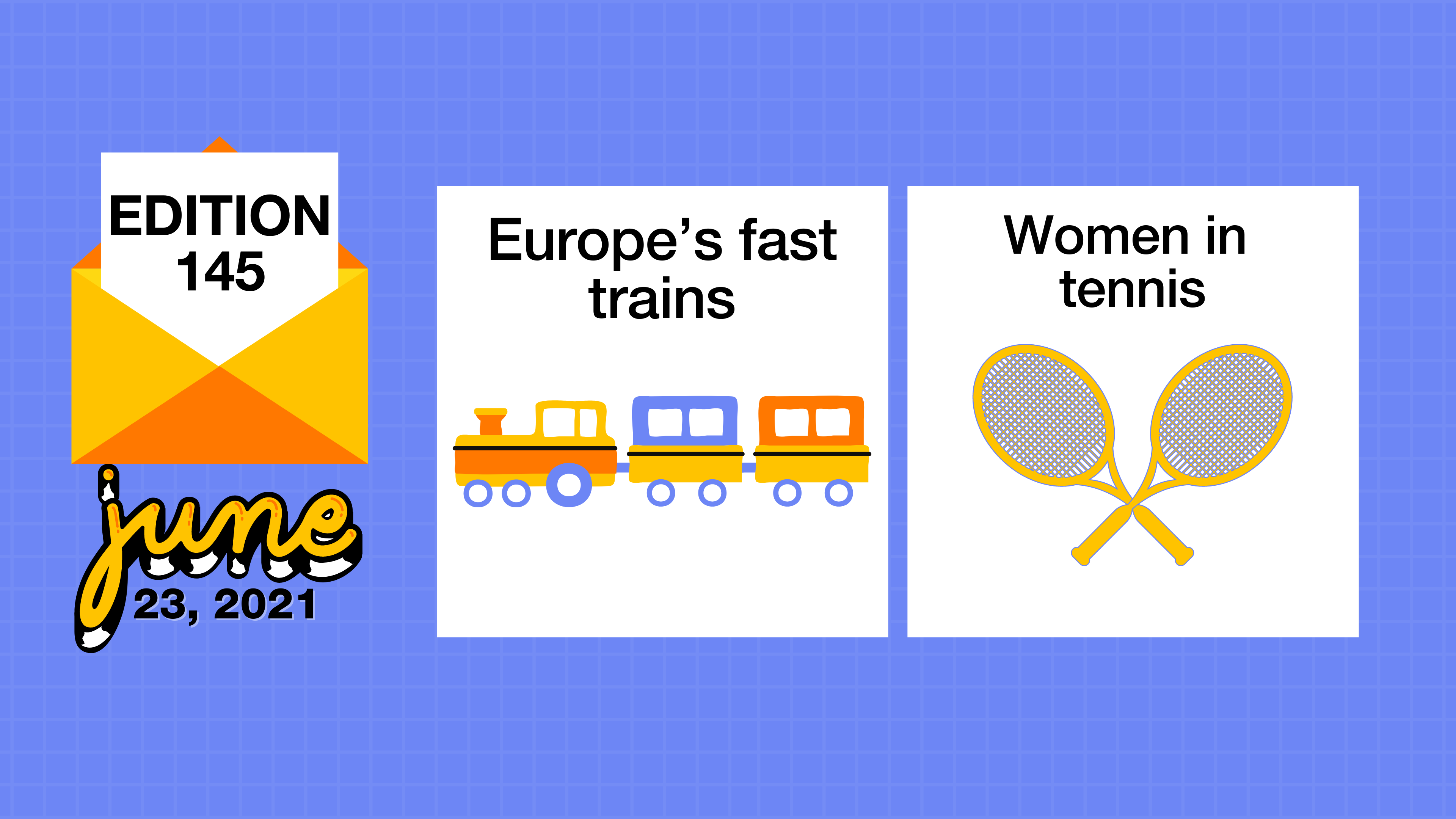 Europe's fast trains and women in tennis