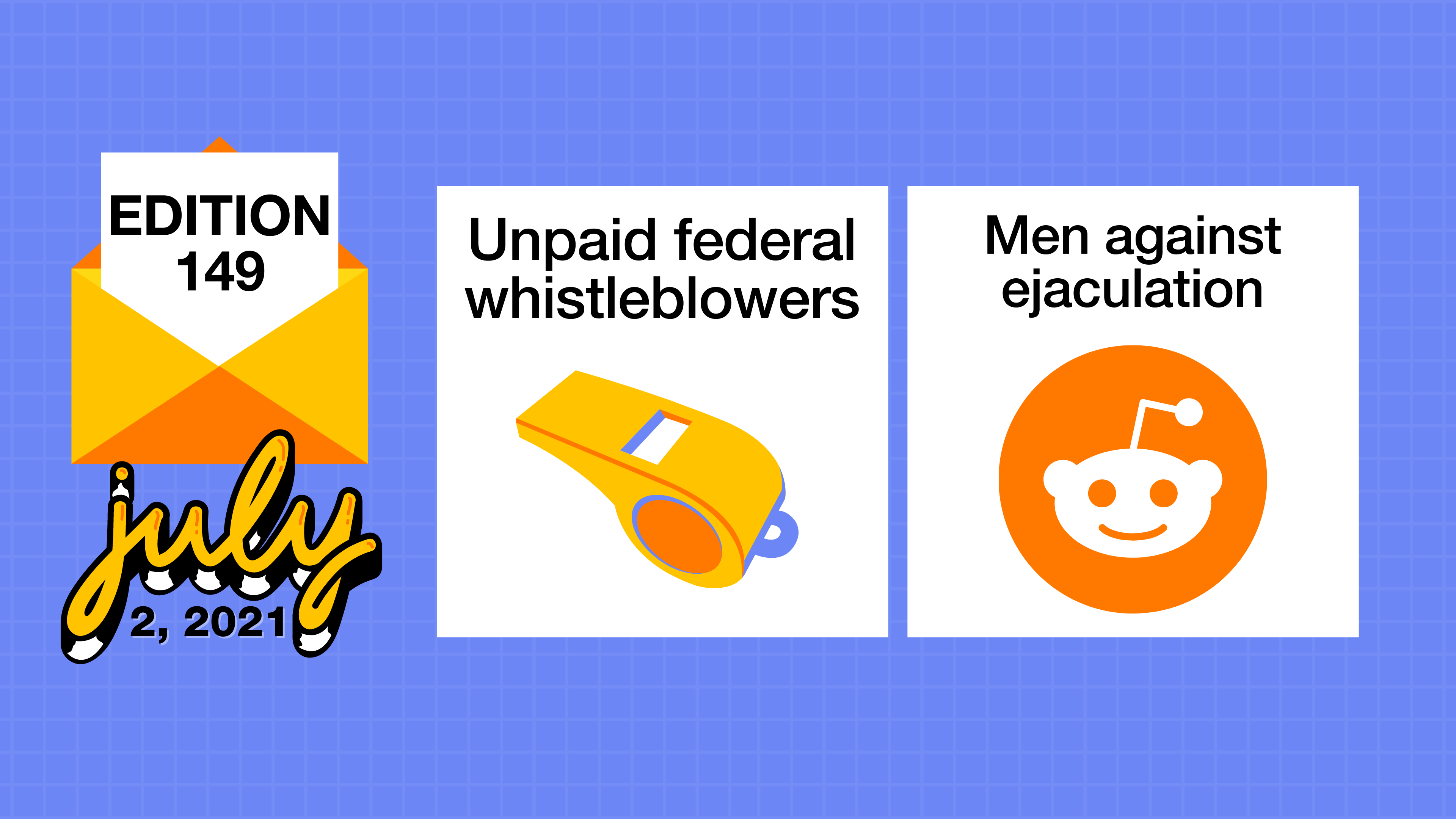 Unpaid federal whistleblowers and men against ejaculation