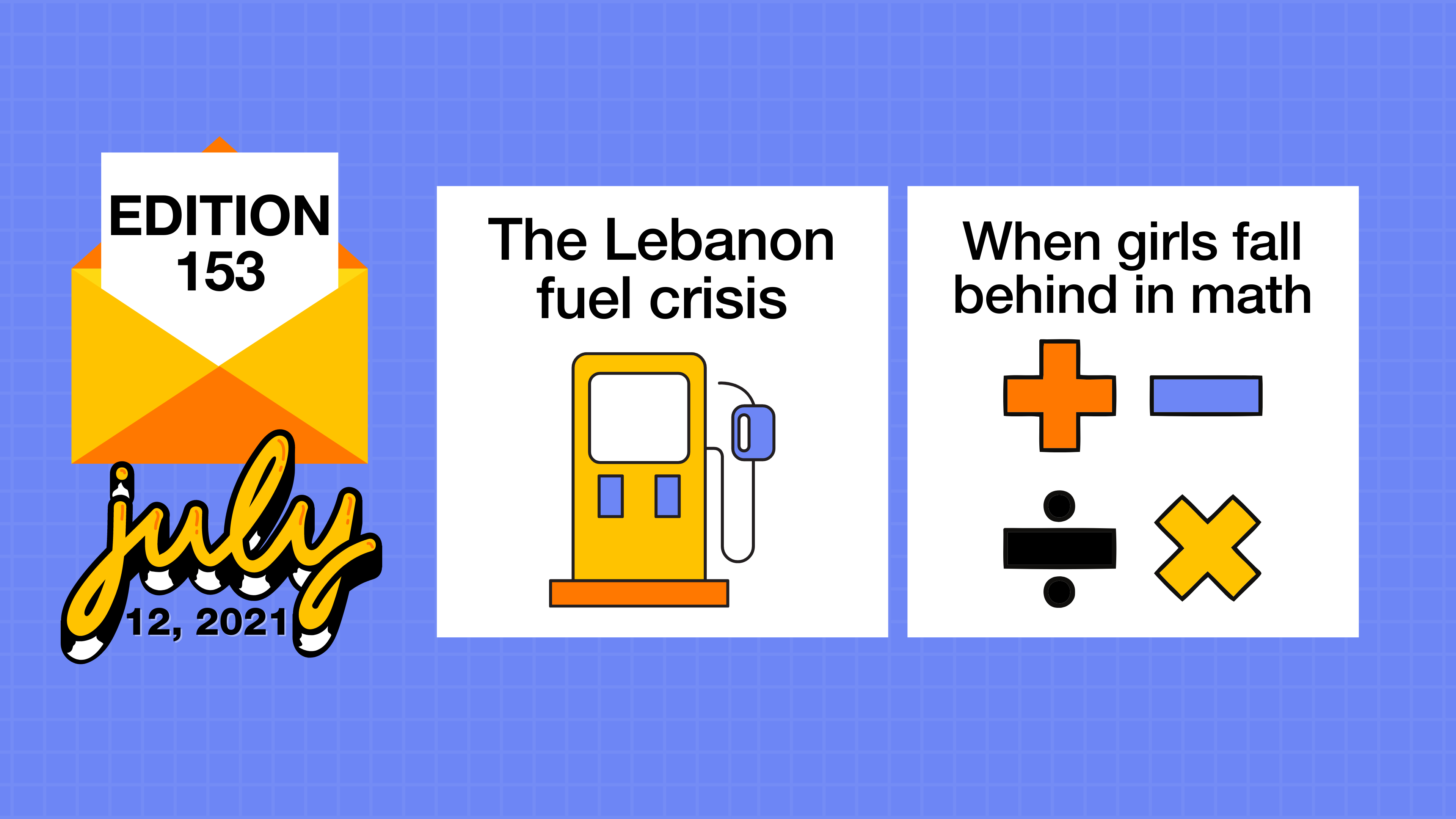 The Lebanon fuel crisis & when girls fall behind in math