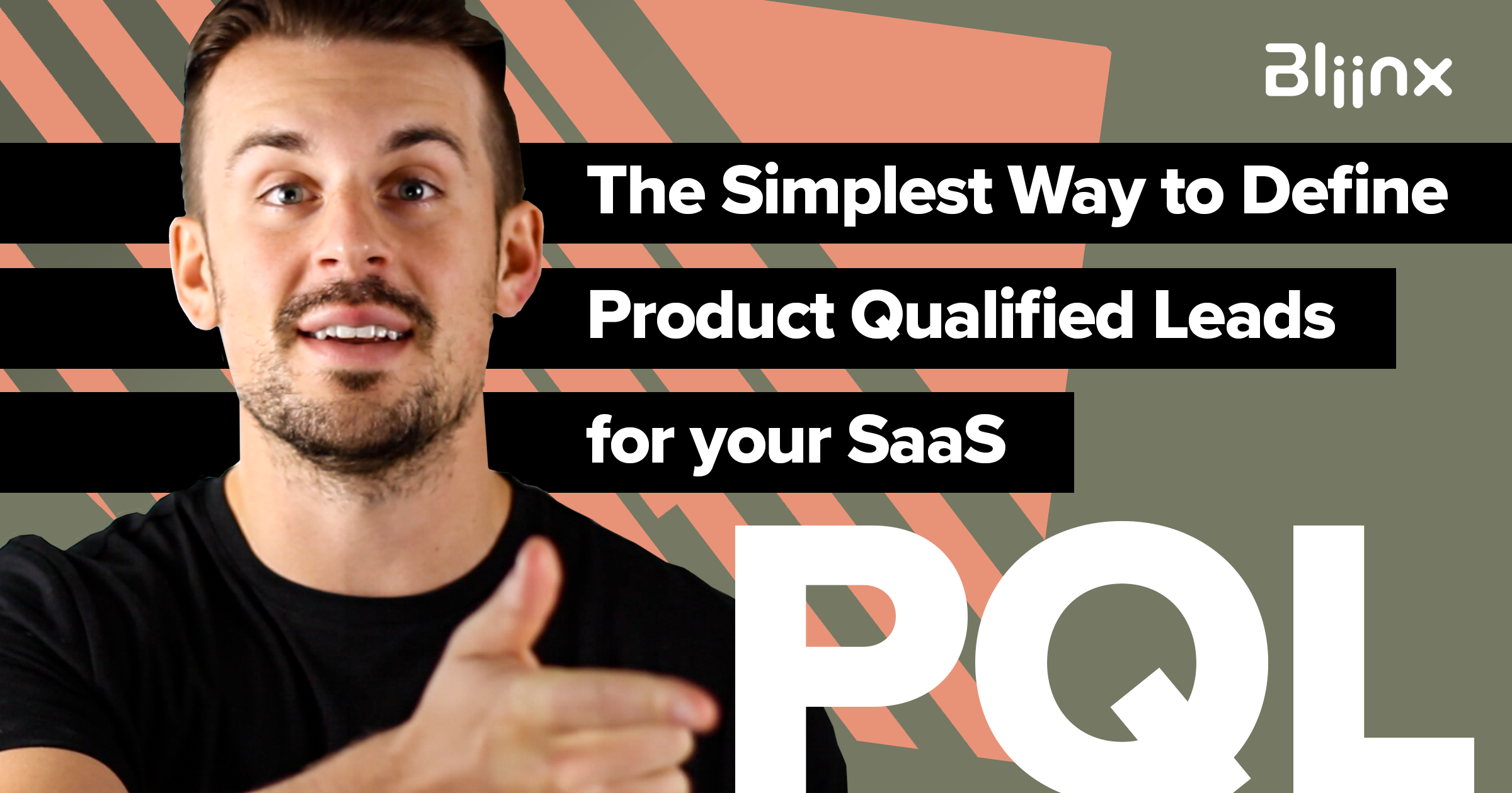 Easiest way to define Product Qualified Leads (PQLs)