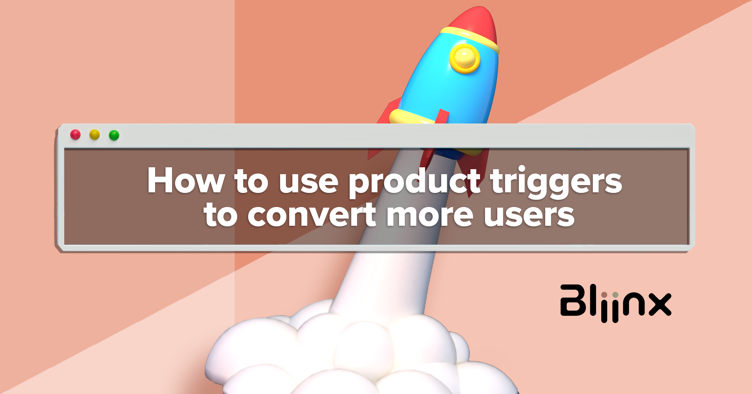 How to use product triggers to convert more users