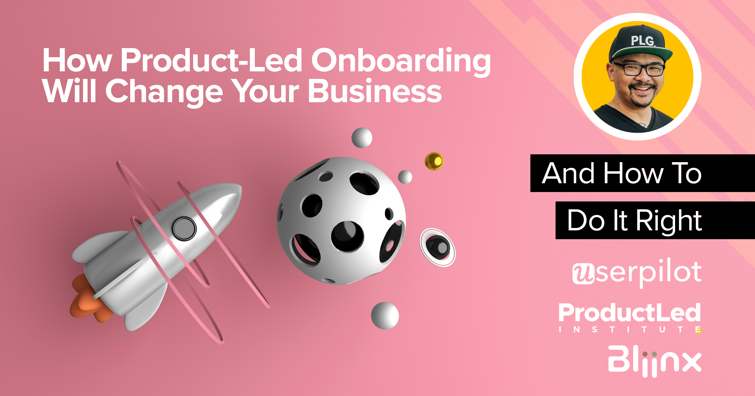 How Product-Led Onboarding Will Change Your Business - And How To Do It Right