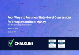 The Operator's Edge: Four Ways to Focus on State-Level Conversions for Freeplay and Real Money