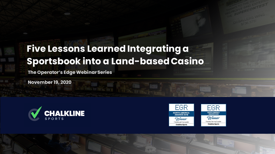 The Operator's Edge: Five Lessons Learned: Integrating a Sportsbook Into a Land-Based Casino