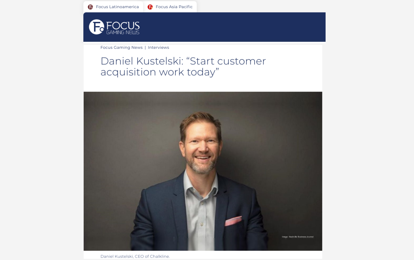 Chalkline CEO Daniel Kustelski Speaks with Focus Gaming News About What's Next in Online Gaming