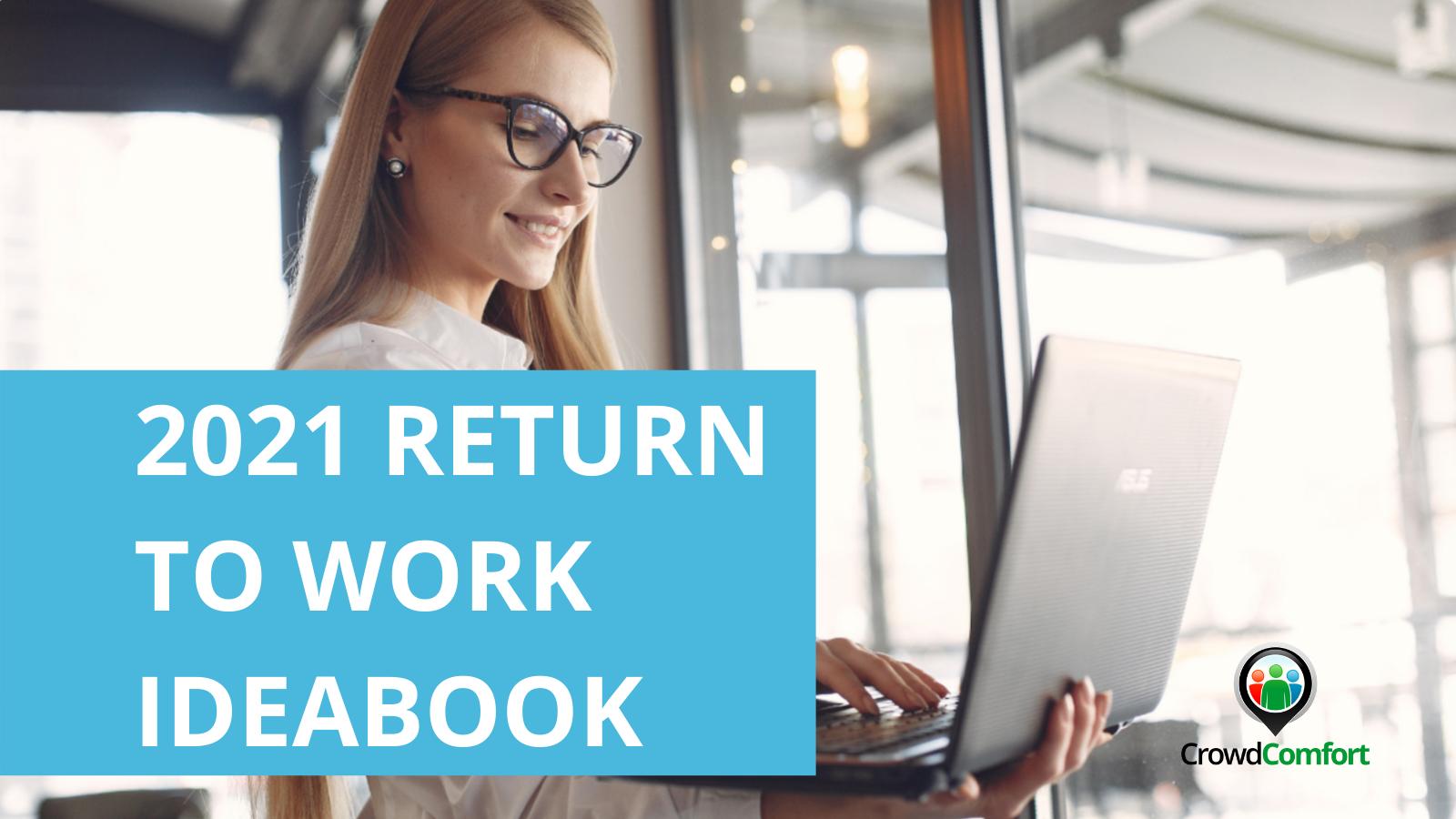 2021 Return to Work Ideabook