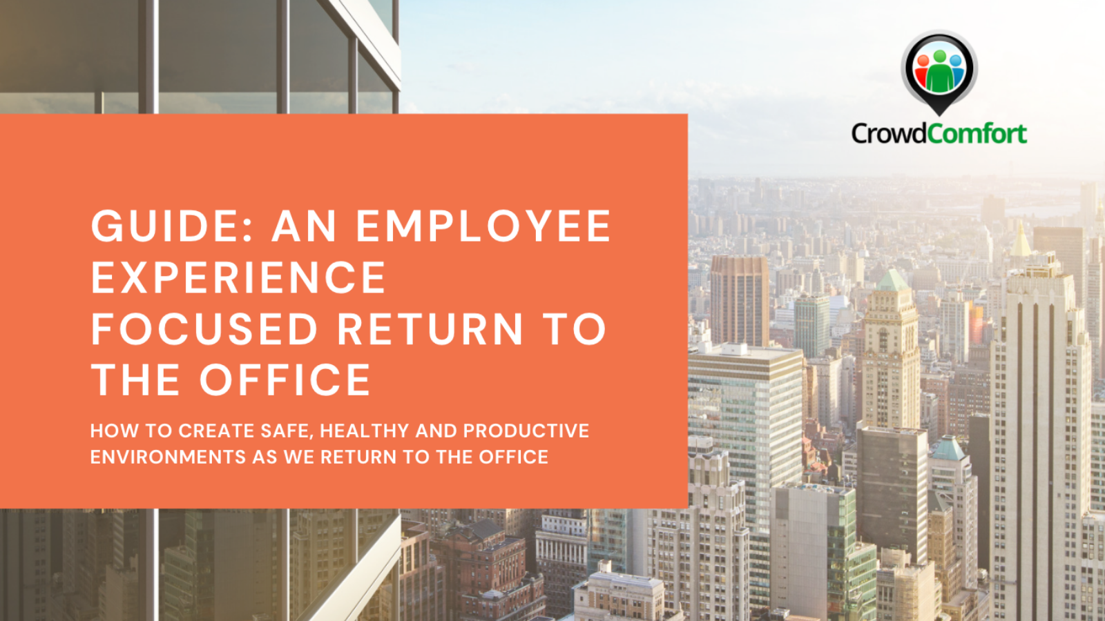 Guide: An Employee Experience Focused Return to The Office