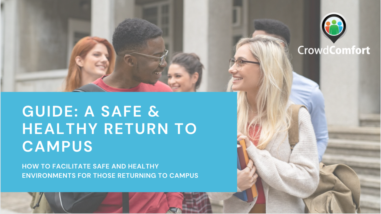Guide: A Safe & Healthy Return to Campus