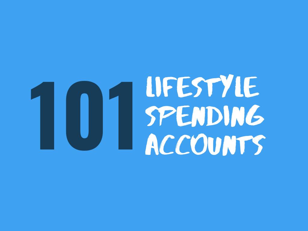 Lifestyle Spending Accounts