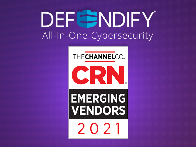 CRN® Recognizes Defendify on the 2021 Emerging Vendors List