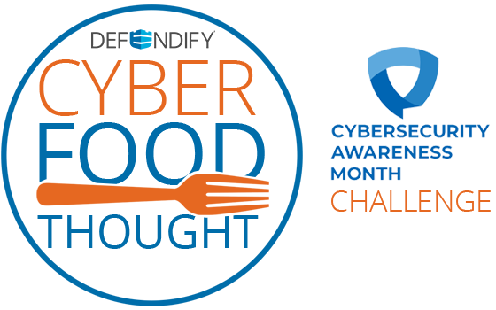 Cyber Food for Thought Awareness Challenge