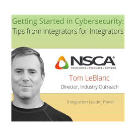 Getting Started in Cybersecurity   Tom LeBlanc   NSCA