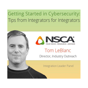 Getting Started in Cybersecurity | Tom LeBlanc | NSCA