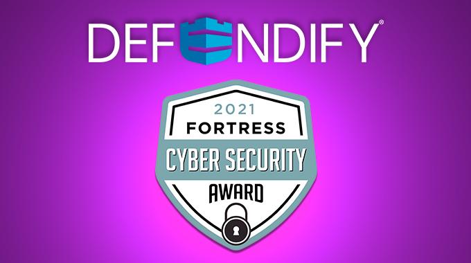 Defendify Earns 2021 Fortress Cybersecurity Award