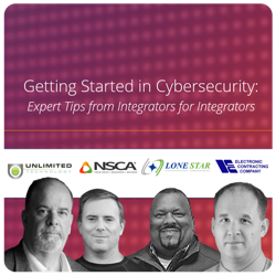 Cybersecurity Tips from Integrators
