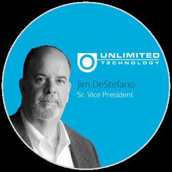Jim DeStefano   Sr. Vice President @ Unlimited Technology, Inc.