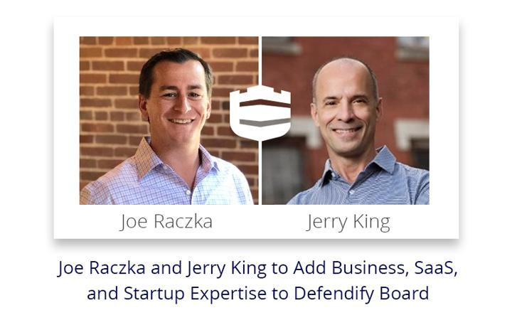 Joe Raczka and Jerry King to Add Business, SaaS, and Startup Expertise to Defendify Board