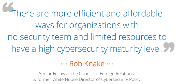 There are more efficient and affordable ways for organizations with no security teams to have a high cybersecurity maturity.