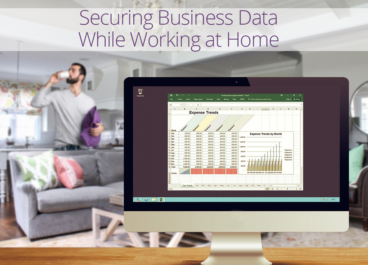 Simple Tips to Securing Business Data While Working at Home