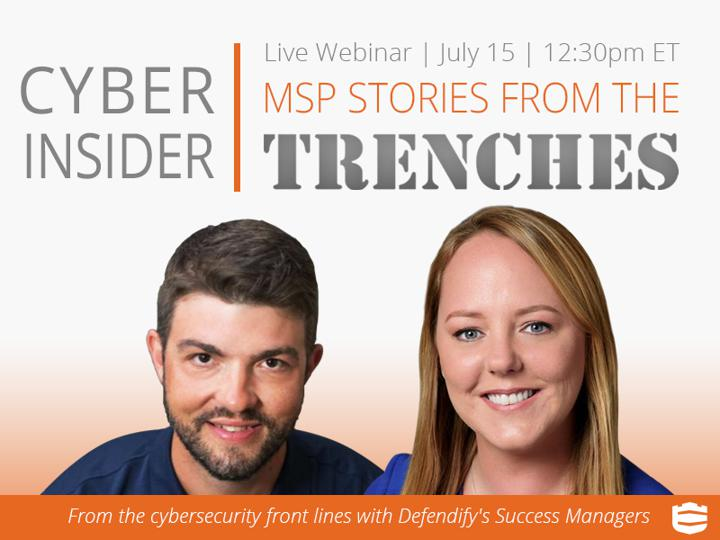 Cyber Insider: MSP Stories From The Trenches