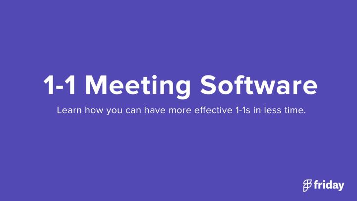 1-1 Meeting Software