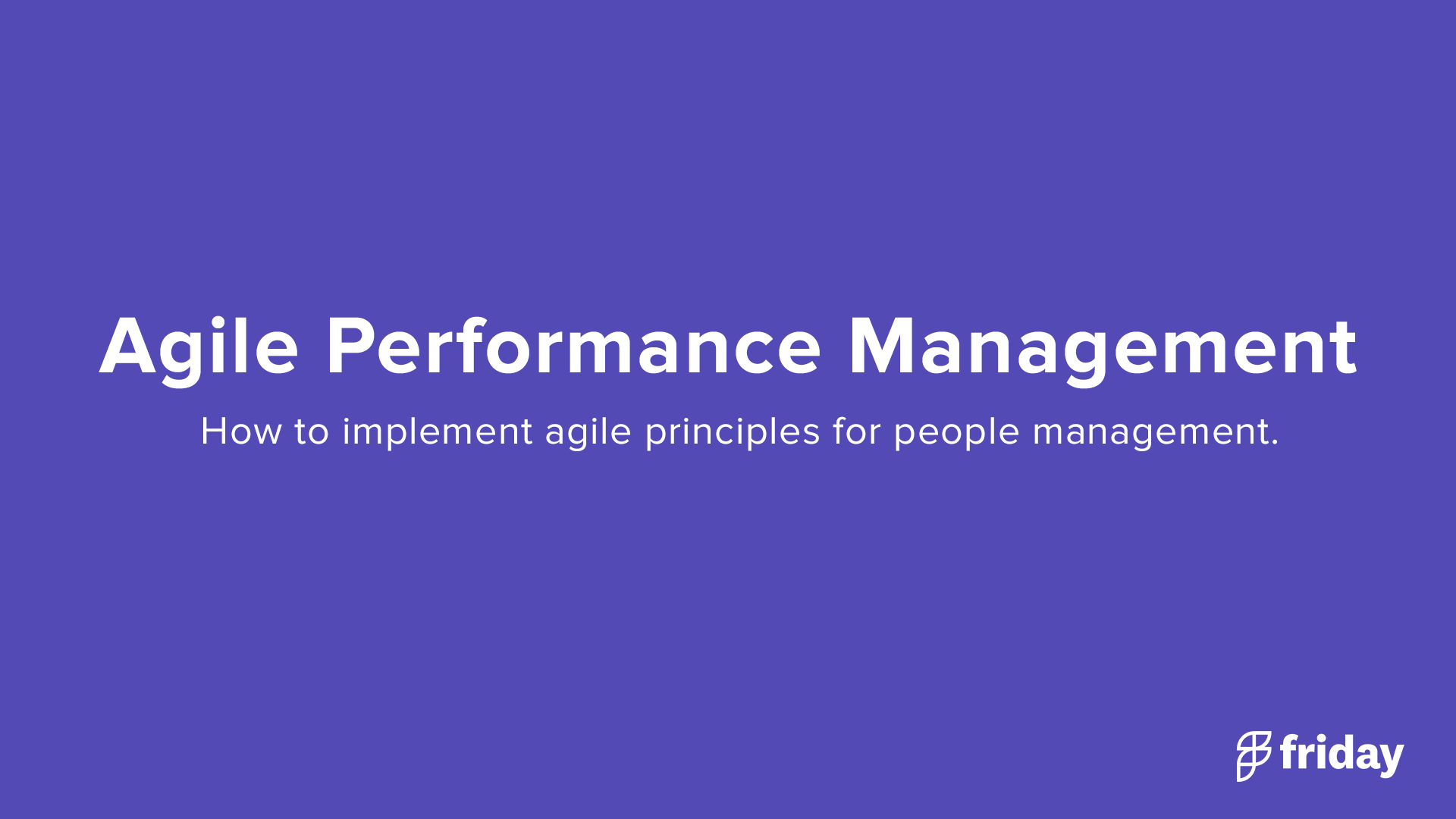Agile Performance Management