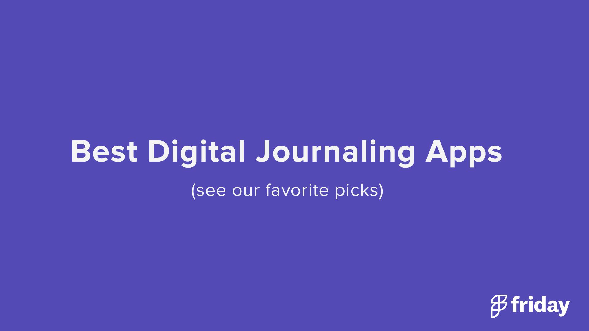 Best Digital Journaling Apps