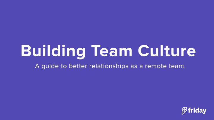 Relationship building remote teams.