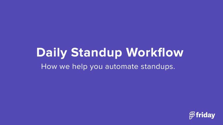 Daily Standup Tool