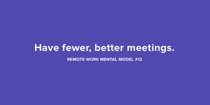 Remote Work Meetings: fewer is better