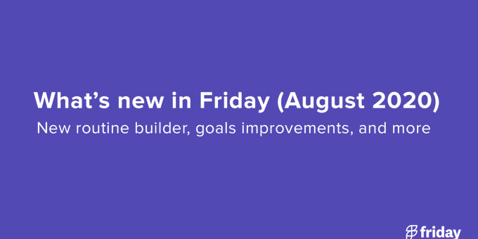 Automate your work routines and more (August 2020)
