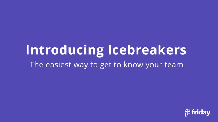 Icebreakers for Teams