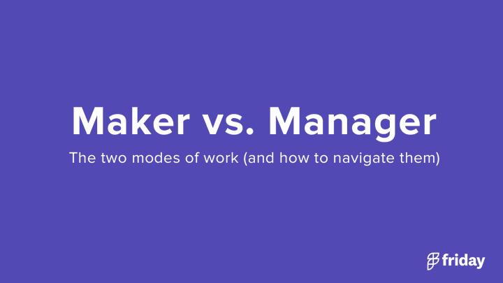 Maker Schedule, Manager Schedule