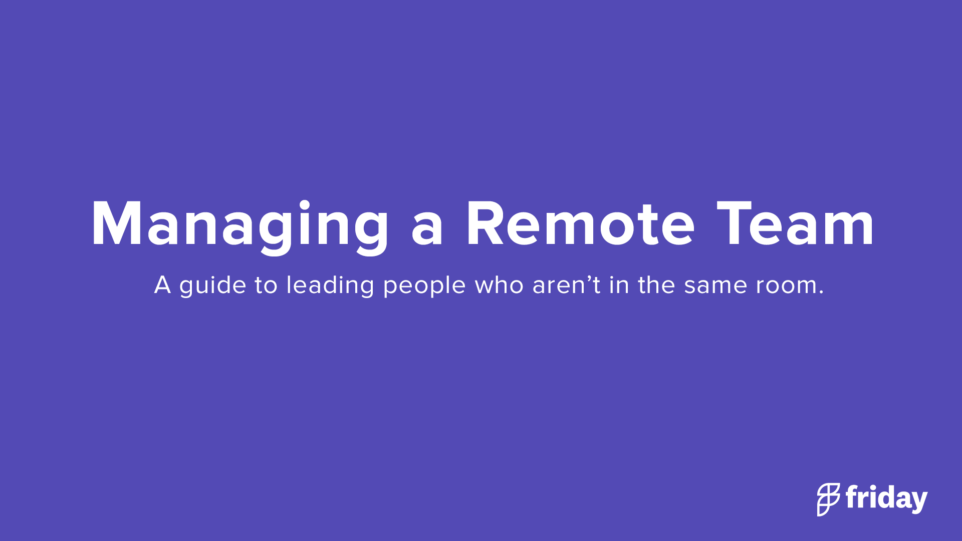 Managing Remote Team