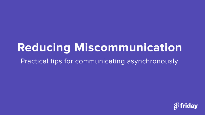 Miscommunication Asynchronously
