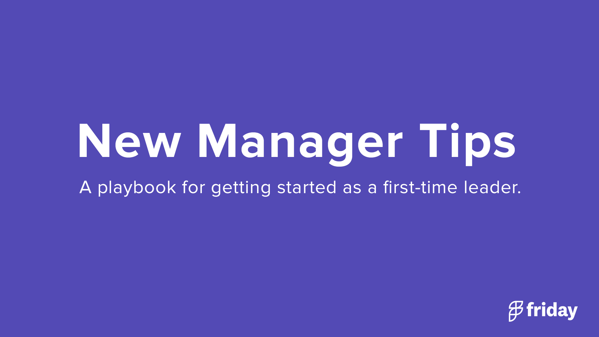 New Manager Tips