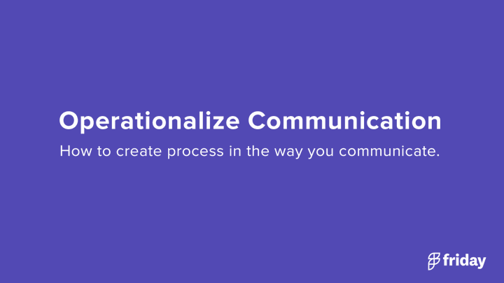 Operationalize Communication