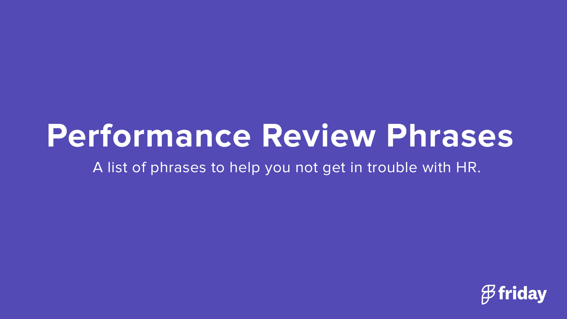 Performance Review Phrases.