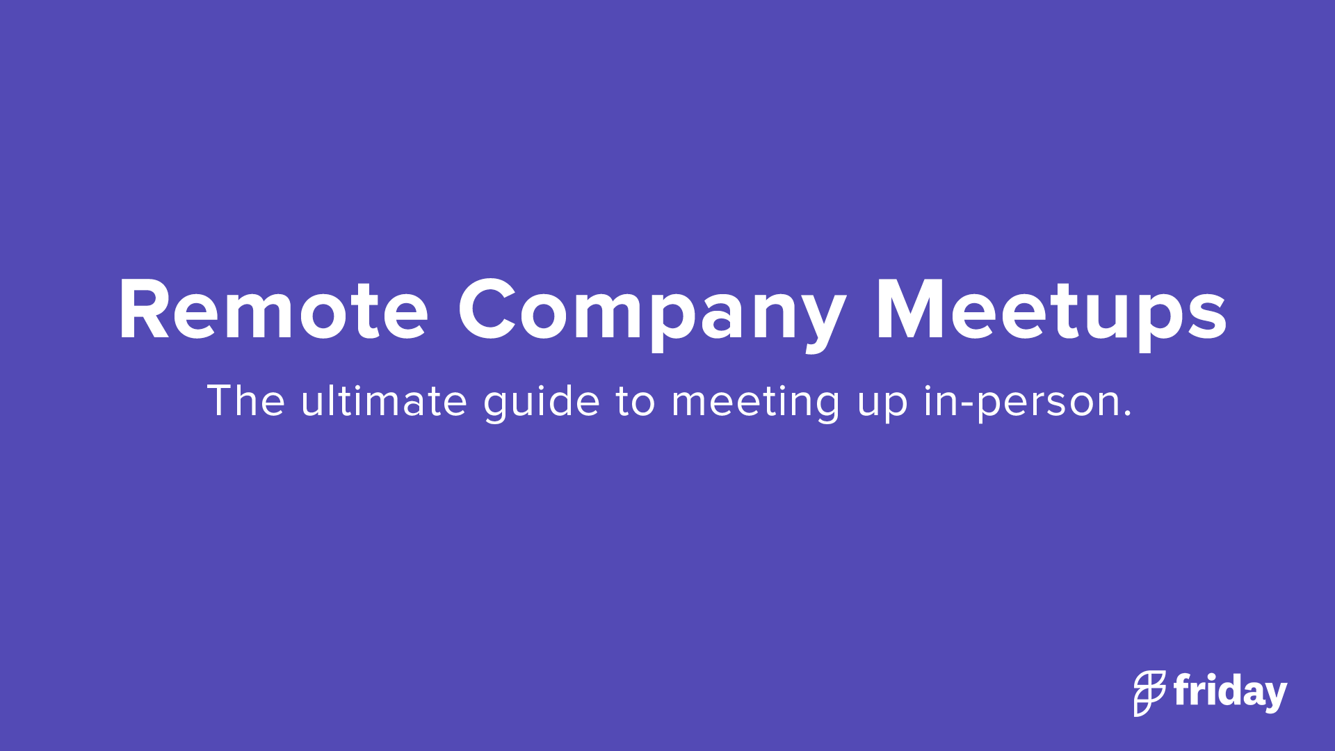 Remote Company Meetups
