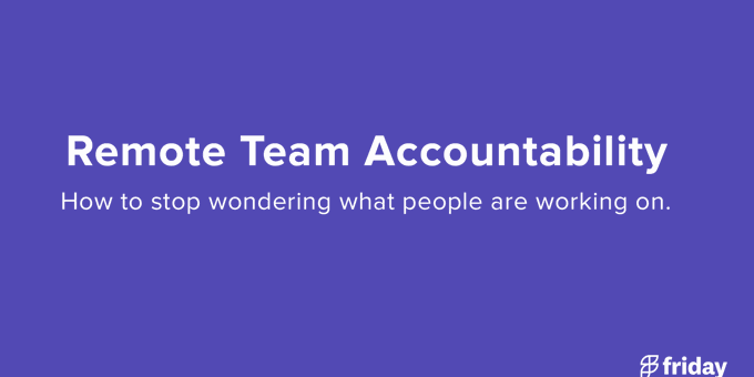 How to create accountability with your remote team